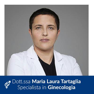 Dott.ssa Maria Laura Tartaglia - Medicina della Riproduzione - Villa Mafalda