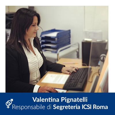 Valentina Pignatelli - Responsabile di segreteria - Medicina della Riproduzione - Villa Mafalda